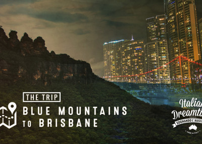 Blue Mountains to Brisbane | The Trip